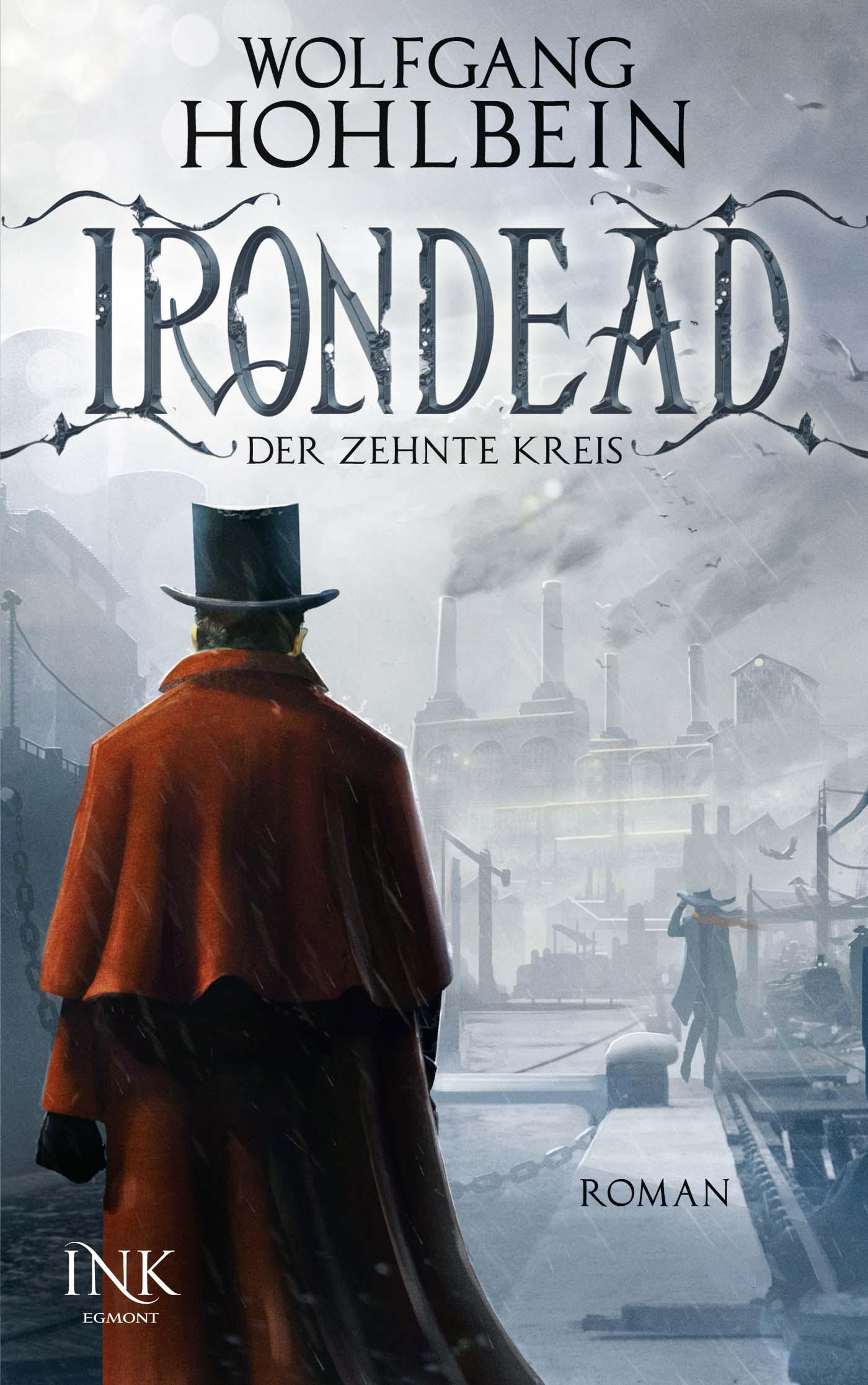 Irondead: Der zehnte Kreis - Wolfgang Hohlbein