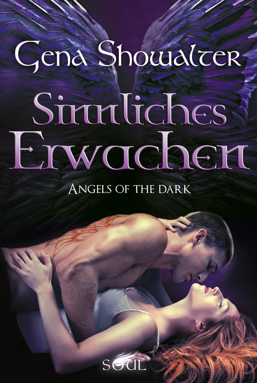 Angels of the Dark: Sinnliches Erwachen - Gena Showalter