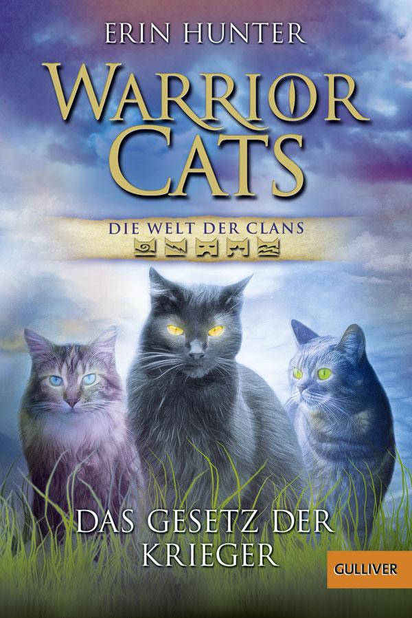 Warrior Cats - Die Welt der Clans: Das Gesetz der Krieger - Erin Hunt