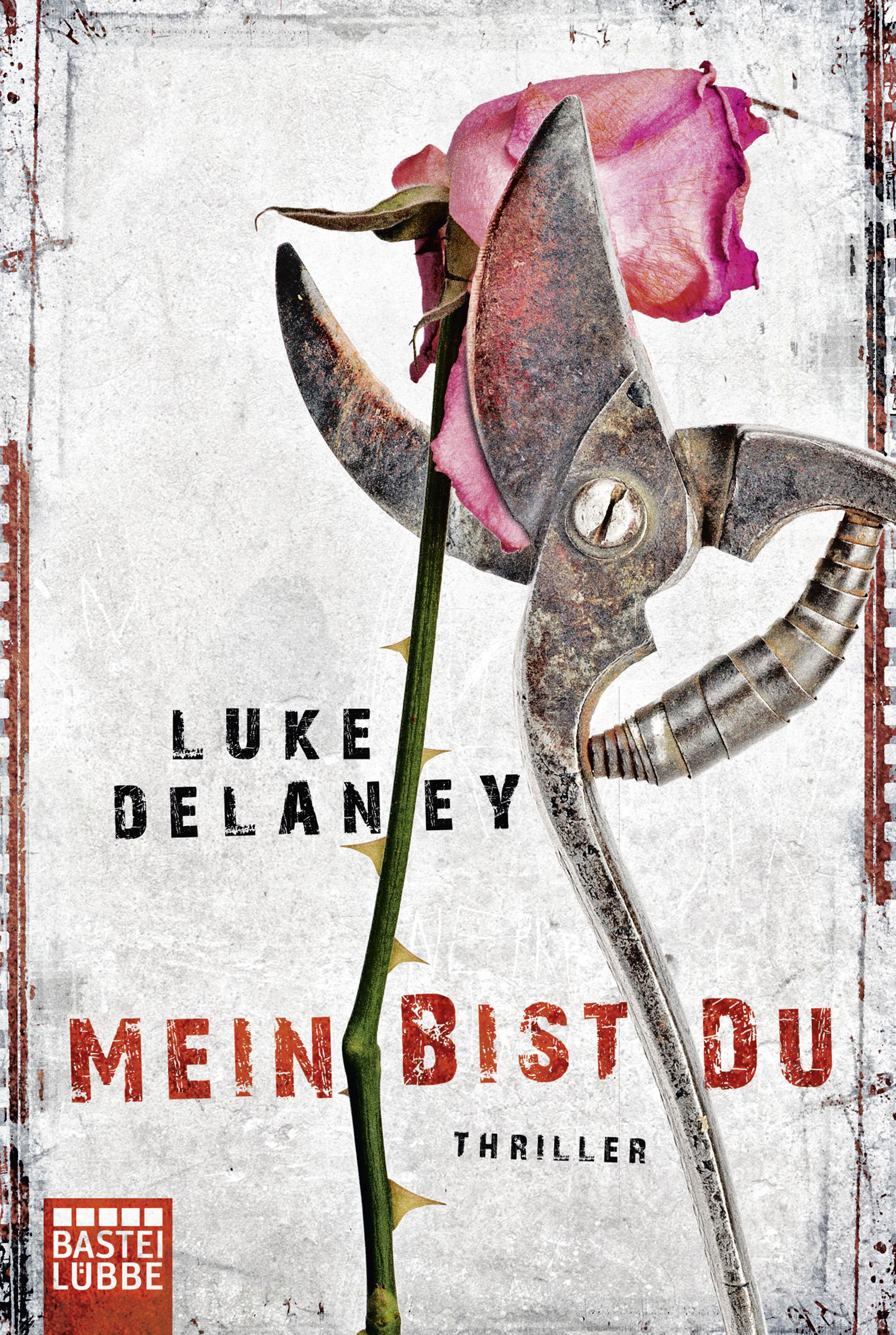 Mein bist du - Luke Delaney [Taschenbuch]