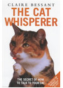The Cat Whisperer - Claire Bessant