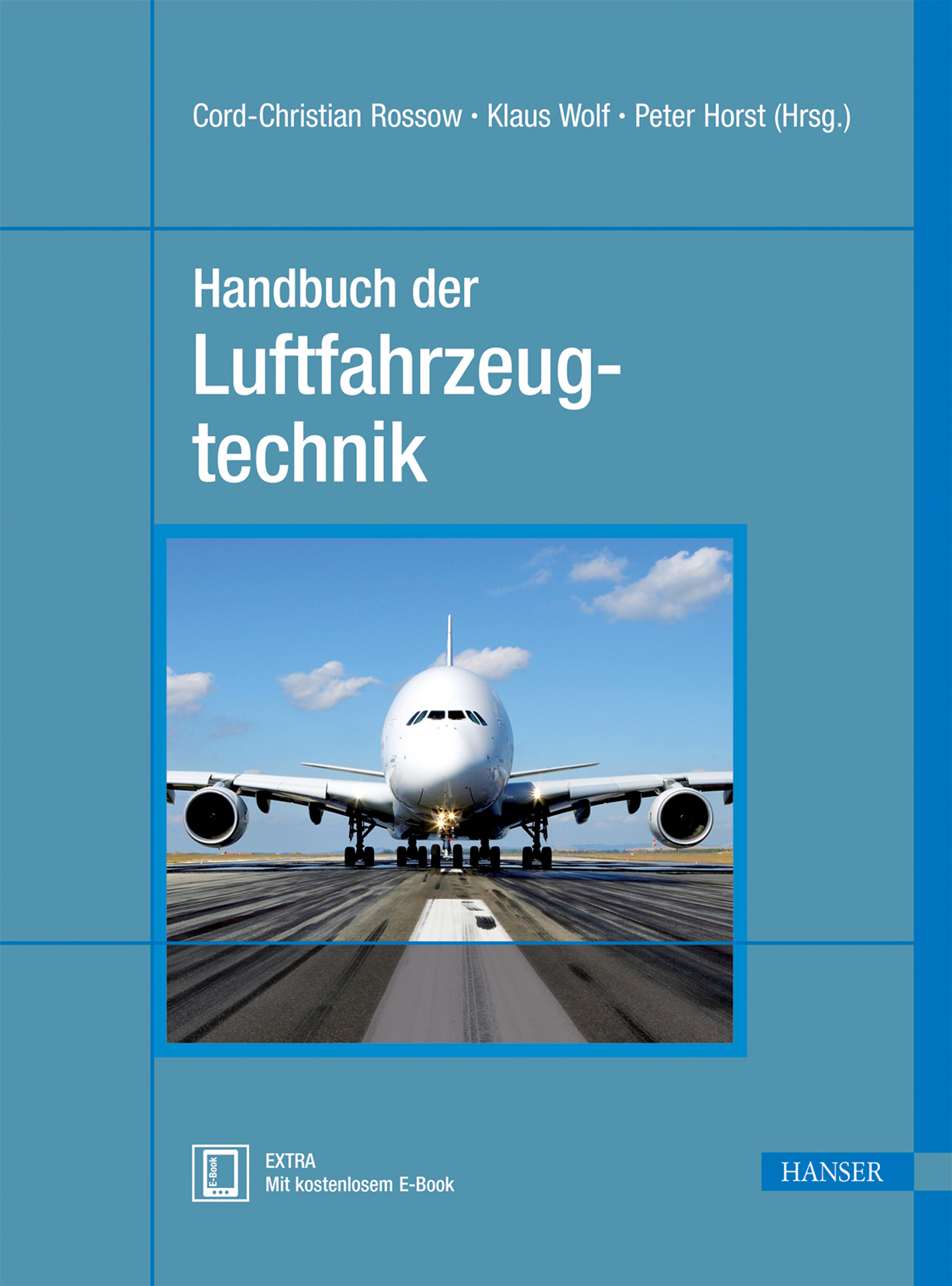 Handbuch der Luftfahrzeugtechnik - Cord-Christian Rossow (Hrsg.) [Gebundene Ausgabe]