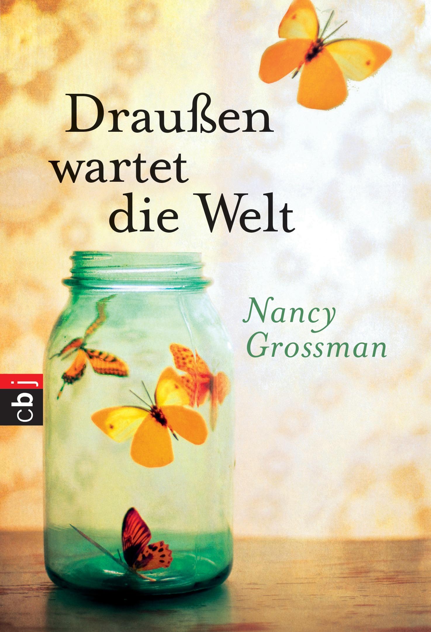 Draußen wartet die Welt - Grossman, Nancy