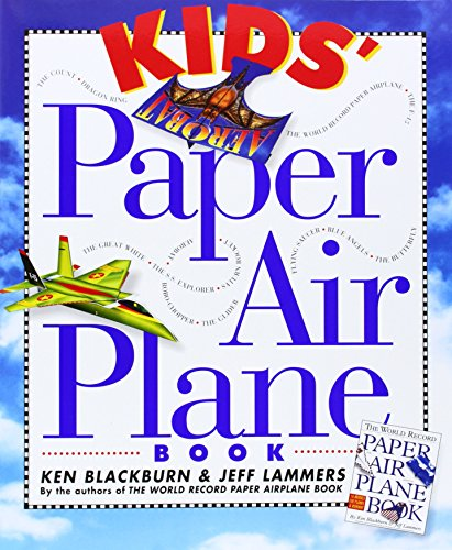 Kids´ Paper Airplane Book [With Full-Color Poster of an Airport] - Blackburn, Ken