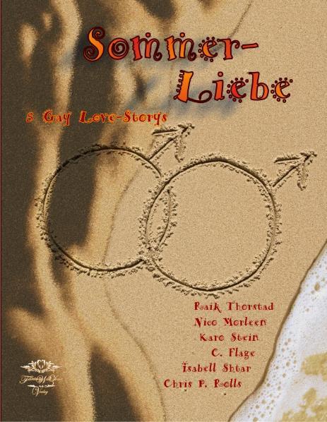 Sommerliebe: eine Anthologie aus 8 Gay-Love-Storys