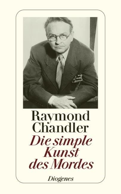 Die simple Kunst des Mordes - Raymond Chandler ...
