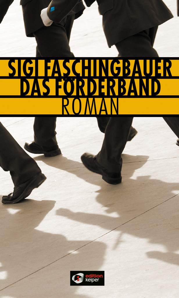 Das Förderband - Sigi Faschingbauer