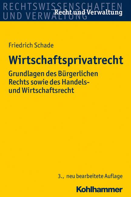 Wirtschaftsprivatrecht: Grundlagen des Bürgerli...