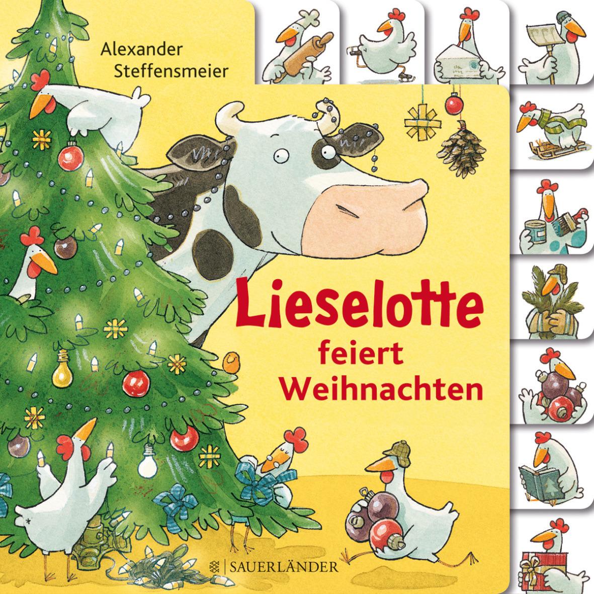 Lieselotte feiert Weihnachten - Steffensmeier, Alexander