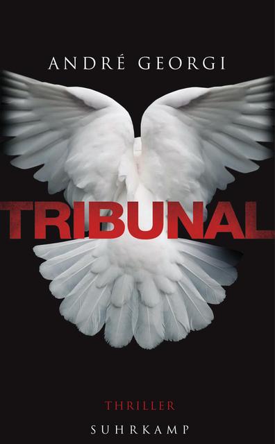 Tribunal: (suhrkamp taschenbuch) - Georgi, André