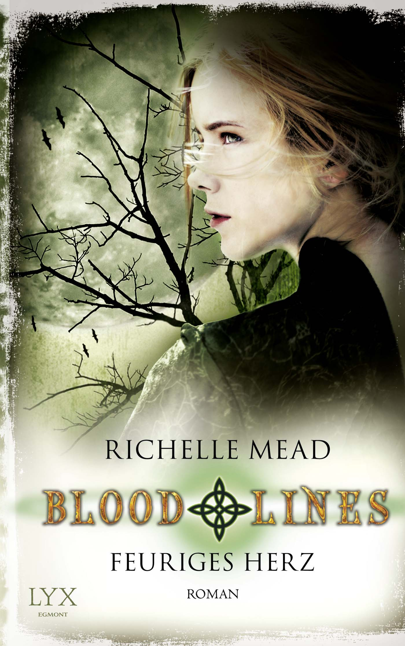 Bloodlines - Band 4: Feuriges Herz - Richelle Mead