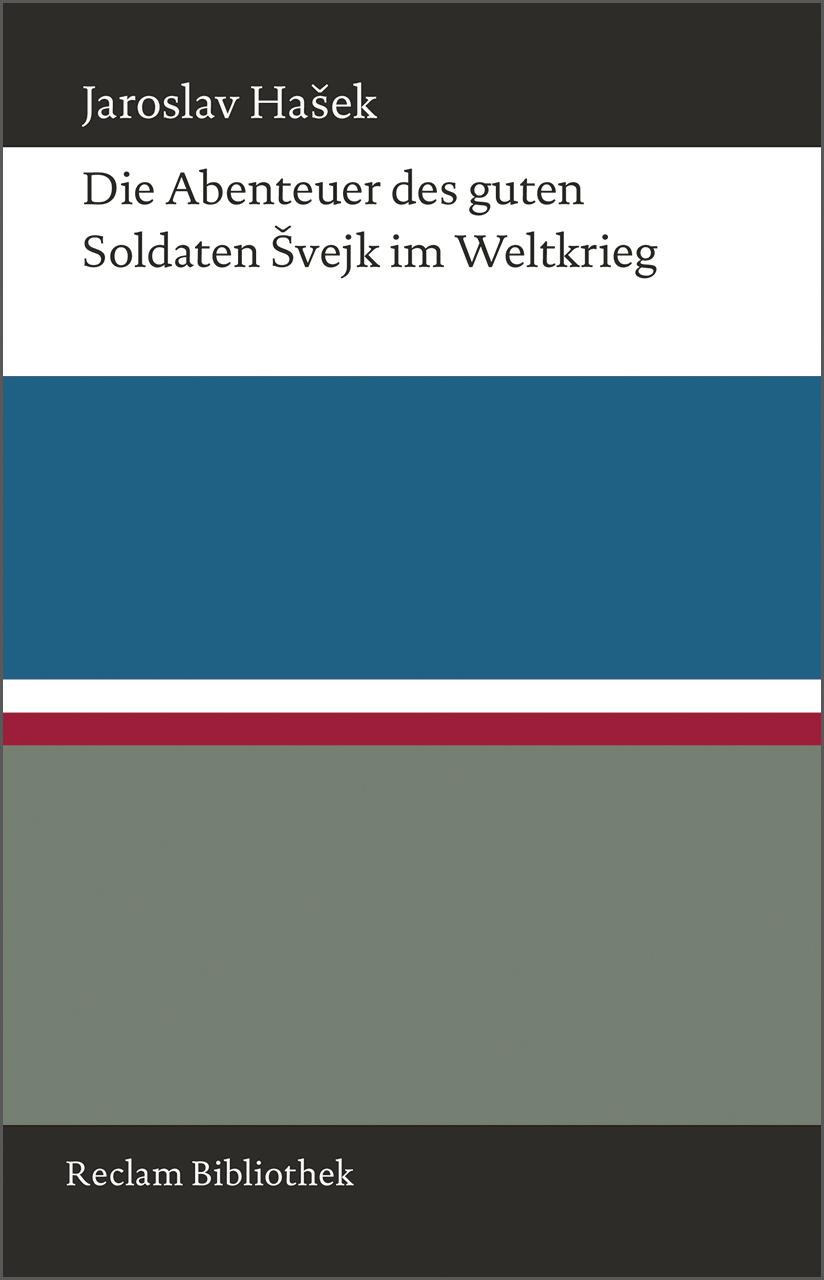 Die Abenteuer des guten Soldaten Svejk im Weltkrieg - Jaroslav Hasek
