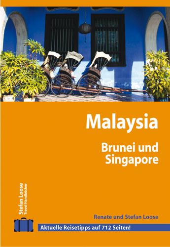 Stefan Loose Travel Handbücher: Malaysia - Brun...