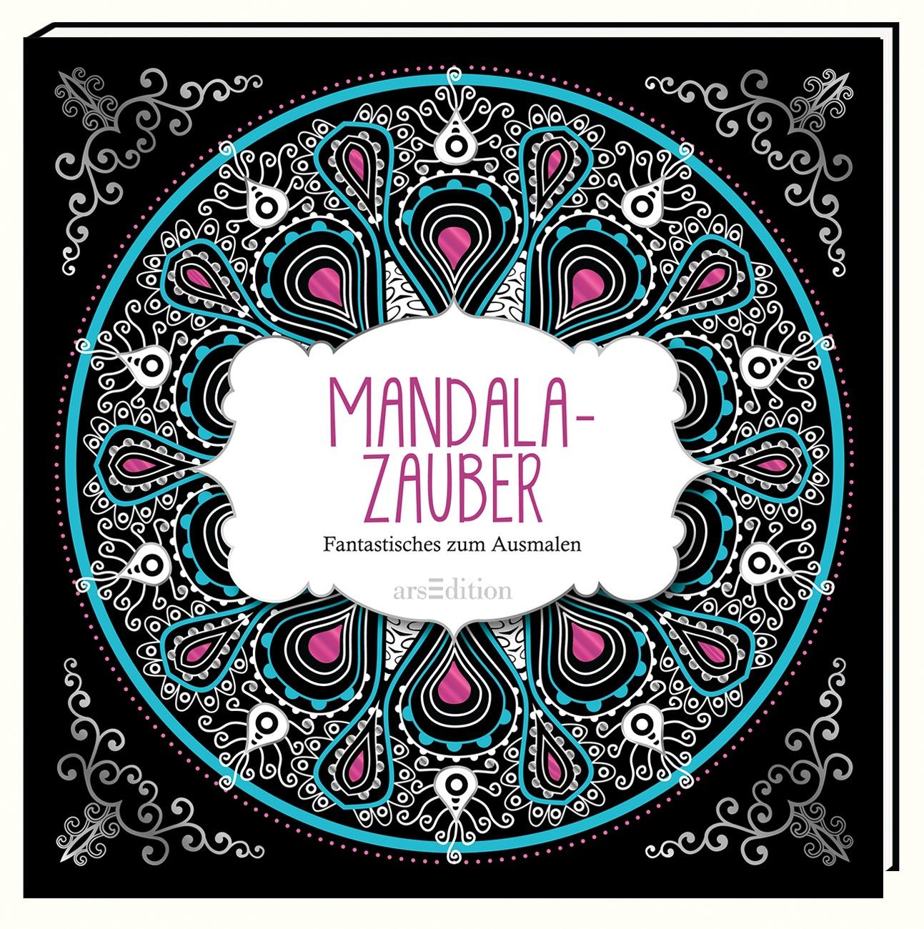 Mandala-Zauber: Fantastisches zum Ausmalen (Malbuch für Erwachsene)
