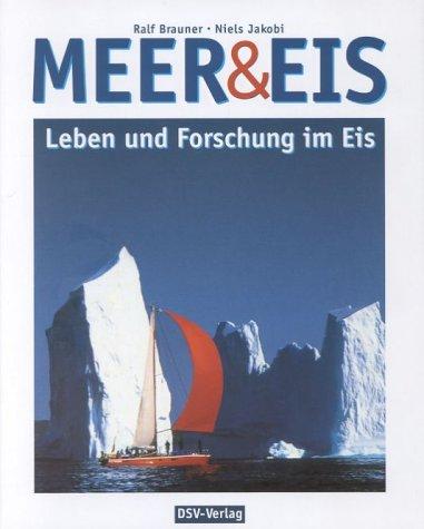 Meer & Eis - Brauner, Ralf