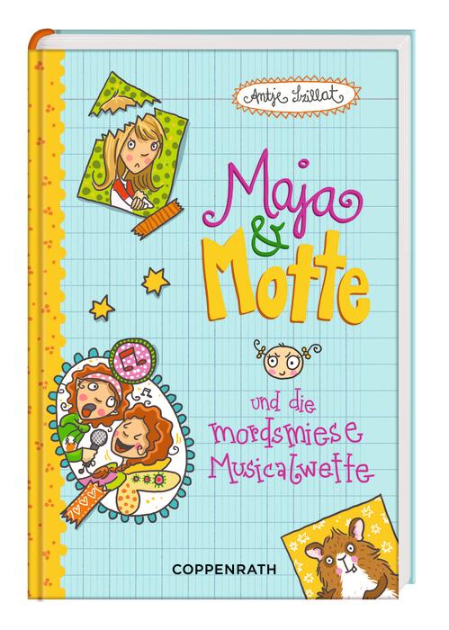 Maja & Motte 03 und die mordsmiese Musicalwette...