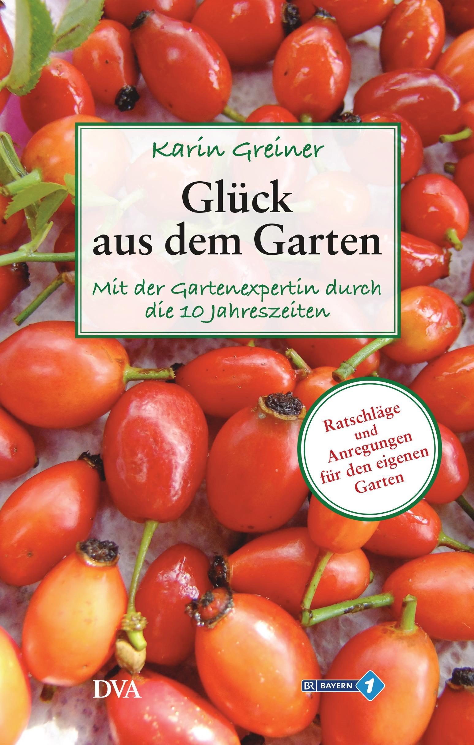 Glück aus dem Garten: Mit der Gartenexpertin du...