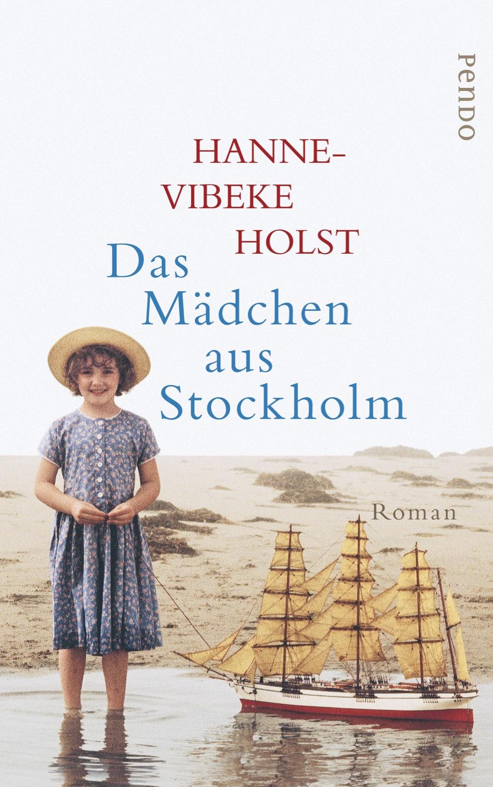 Das Mädchen aus Stockholm - Hanne-Vibeke Holst