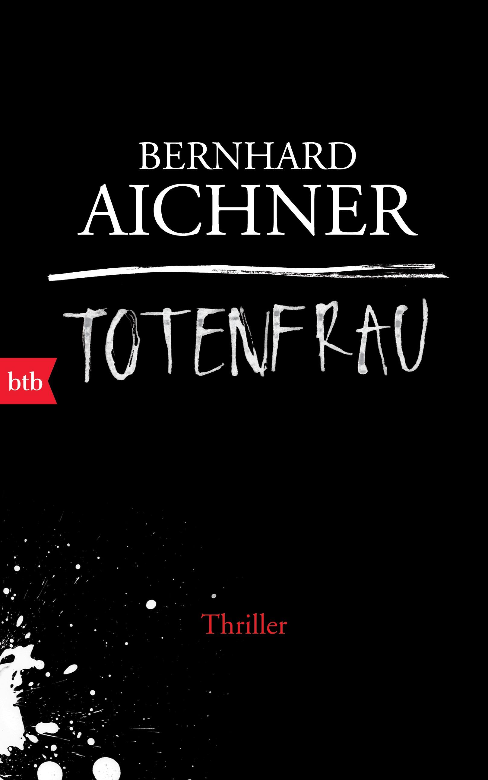Totenfrau - Bernhard Aichner