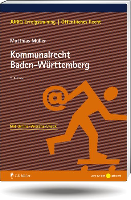 Kommunalrecht Baden-Württemberg - Matthias Müller