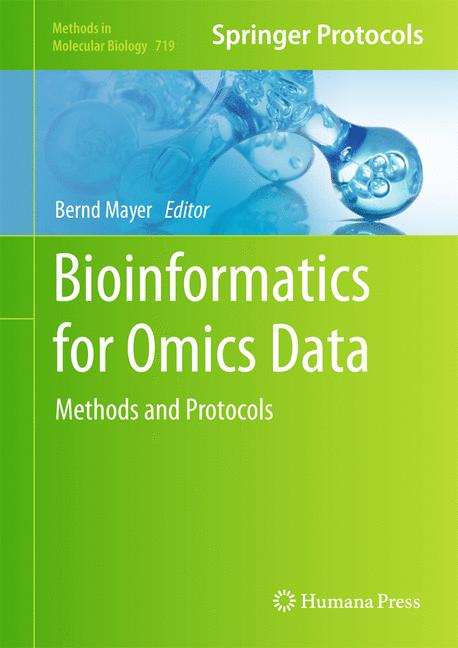 Methods in Molecular Biology: Bioinformatics for Omics Data - Methods and Protocols - Bernd Mayer [Hardcover]