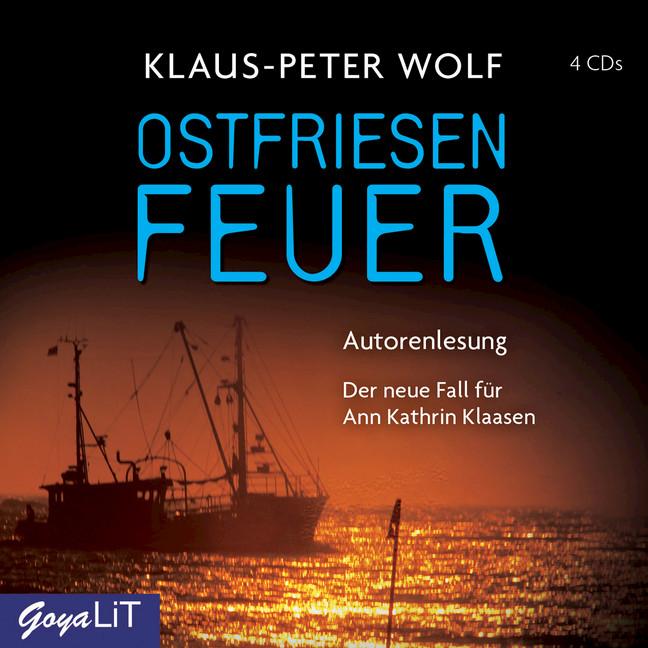 Ostfriesenfeuer: Der achte Fall für Ann Kathrin Klaasen - Klaus-Peter Wolf [4 Audio CDs]