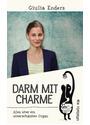Darm mit Charme: Alles über ein unterschätztes Organ - Giulia Enders [Broschiert]