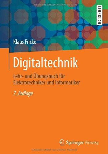 Digitaltechnik: Lehr- und Übungsbuch für Elektr...