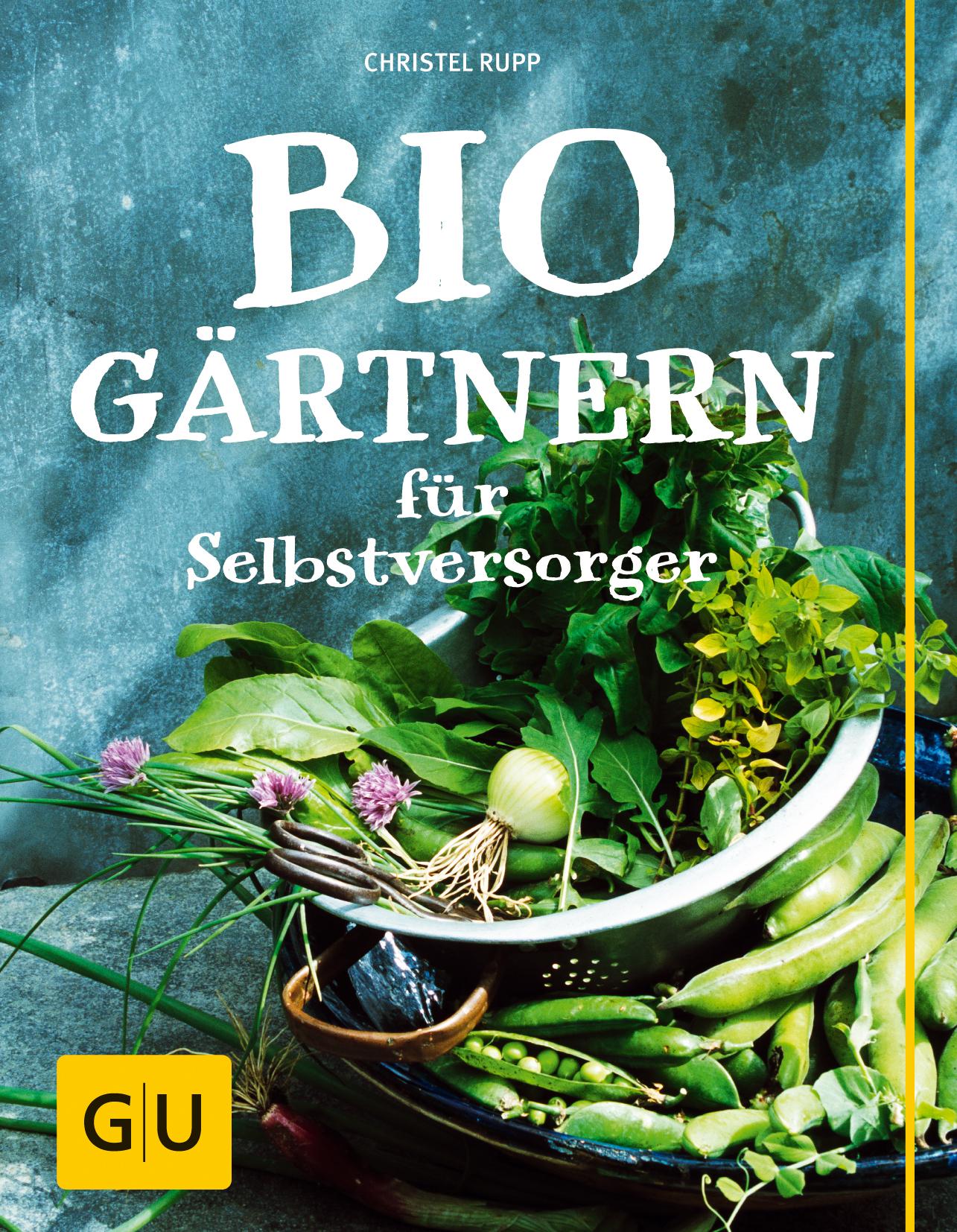 Biogärtnern für Selbstversorger (GU Garten Extr...