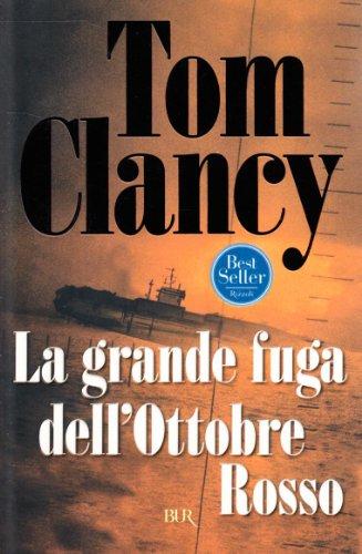 La grande fuga dell´Ottobre Rosso - Clancy, Tom