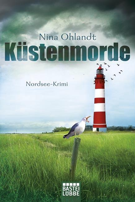 Küstenmorde: Nordsee-Krimi - Ohlandt, Nina