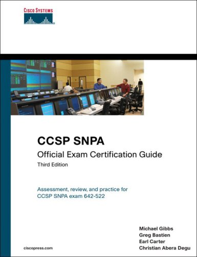 CCSP SNPA Official Exam Certification Guide. Assessment, review, and practice for CCSP SNPA exam 642-522 - Degu, Christian