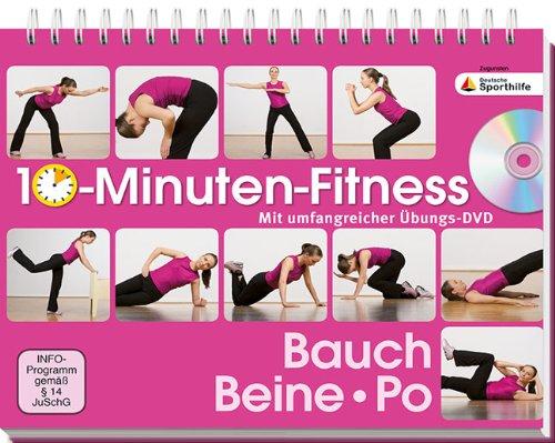 10-Minuten-Fitness: Bauch, Beine Po - Mit umfan...