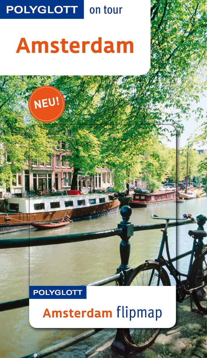 Amsterdam: Polyglott on tour mit Flipmap - Rettenmeier, Christine