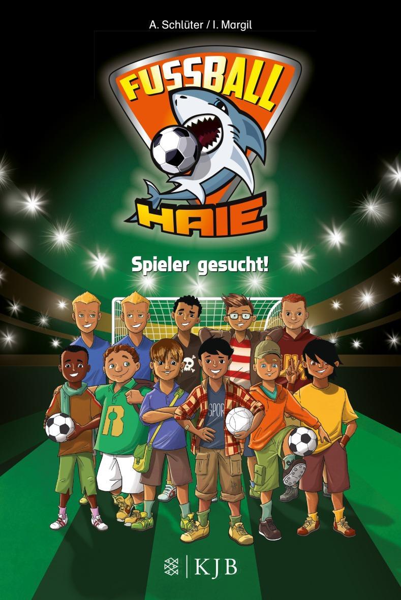 Fußball-Haie: Band 1 - Spieler gesucht! - Andreas Schlüter