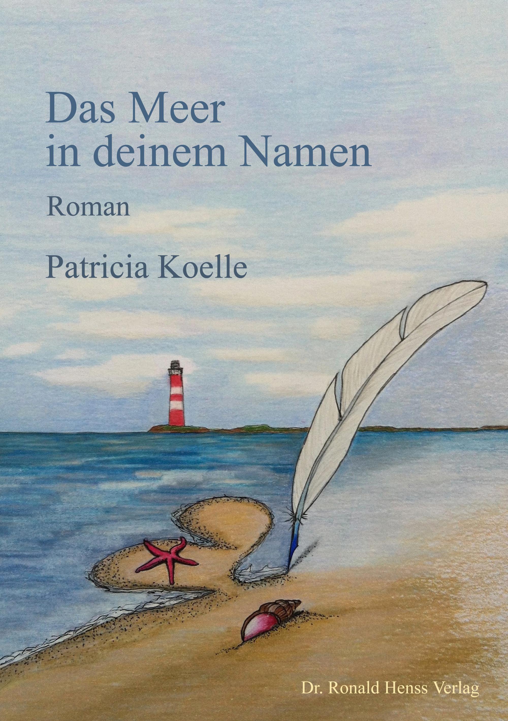 Das Meer in deinem Namen - Koelle, Patricia