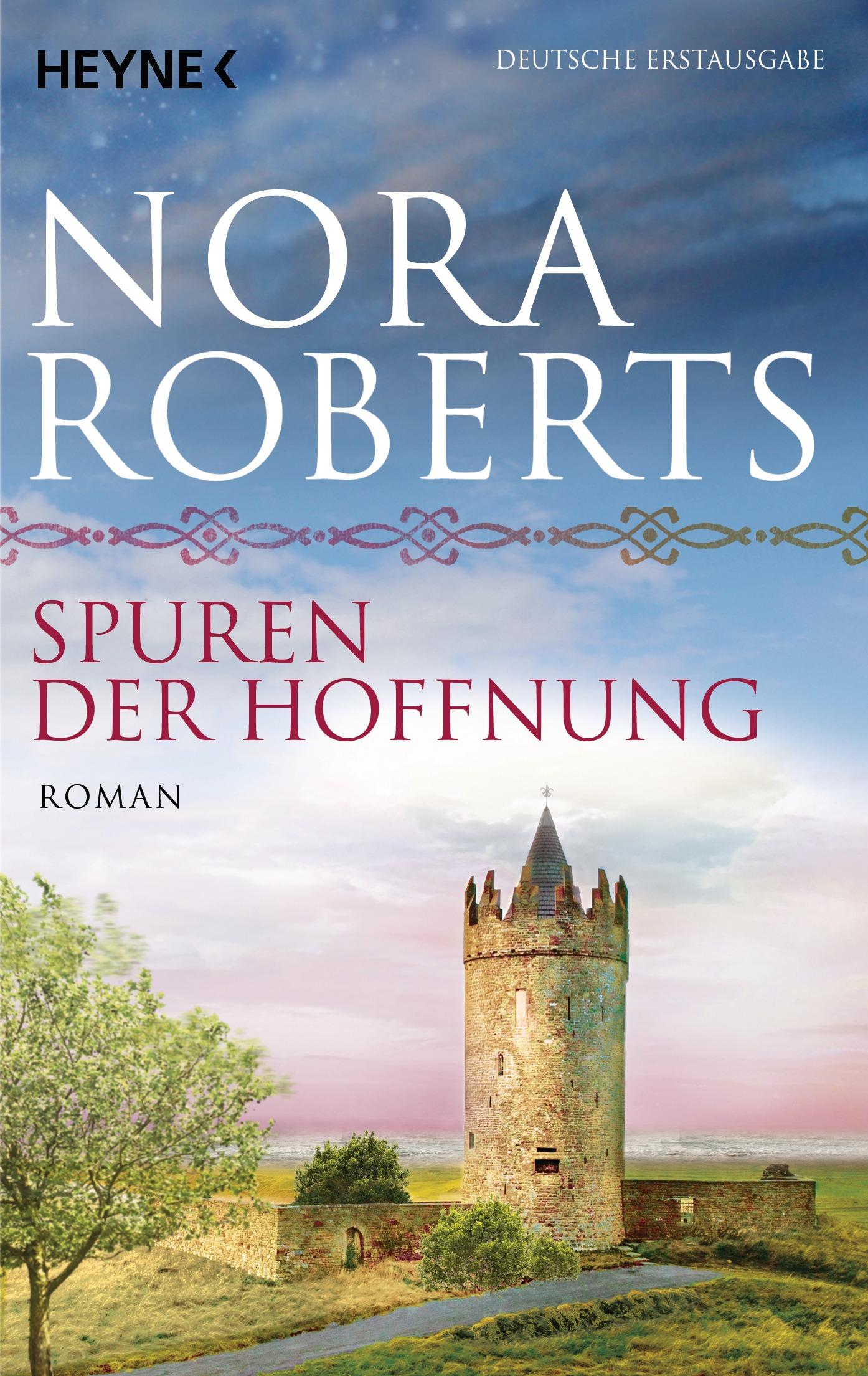 Spuren der Hoffnung - Nora Roberts [Taschenbuch]