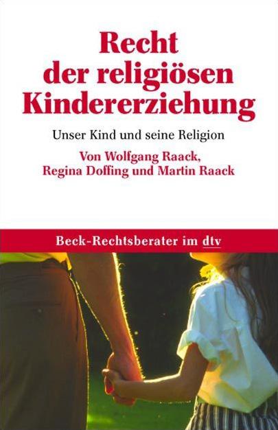 Recht der religiösen Kindererziehung: Unser Kin...
