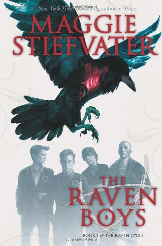 Raven Cycle: Volume 1 - The Raven Boys - Maggie Stiefvater