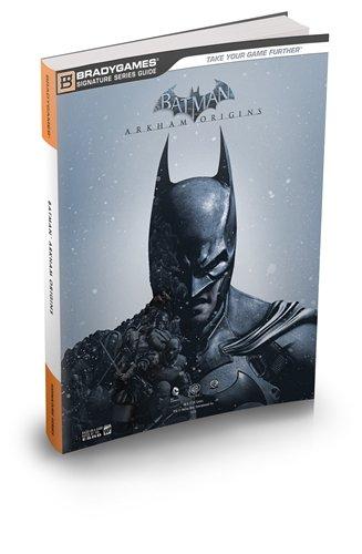 Bradygames Signature Guides: Batman - Arkham Origins - Michael Owen [Softcover]