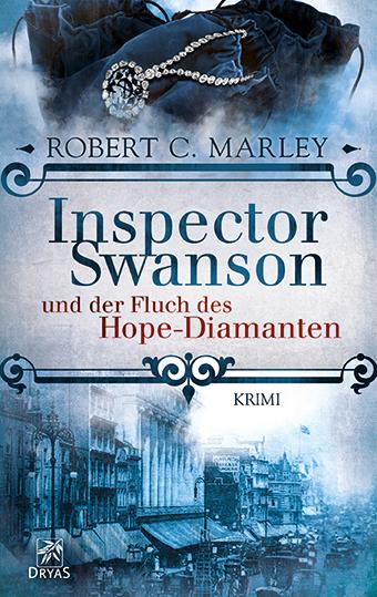 Inspector Swanson und der Fluch des Hope-Diamanten - Robert C. Marley