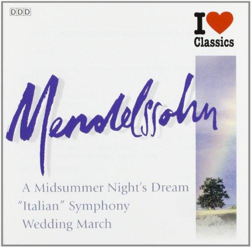 Diverse - I Love Classic (Mendelssohn)