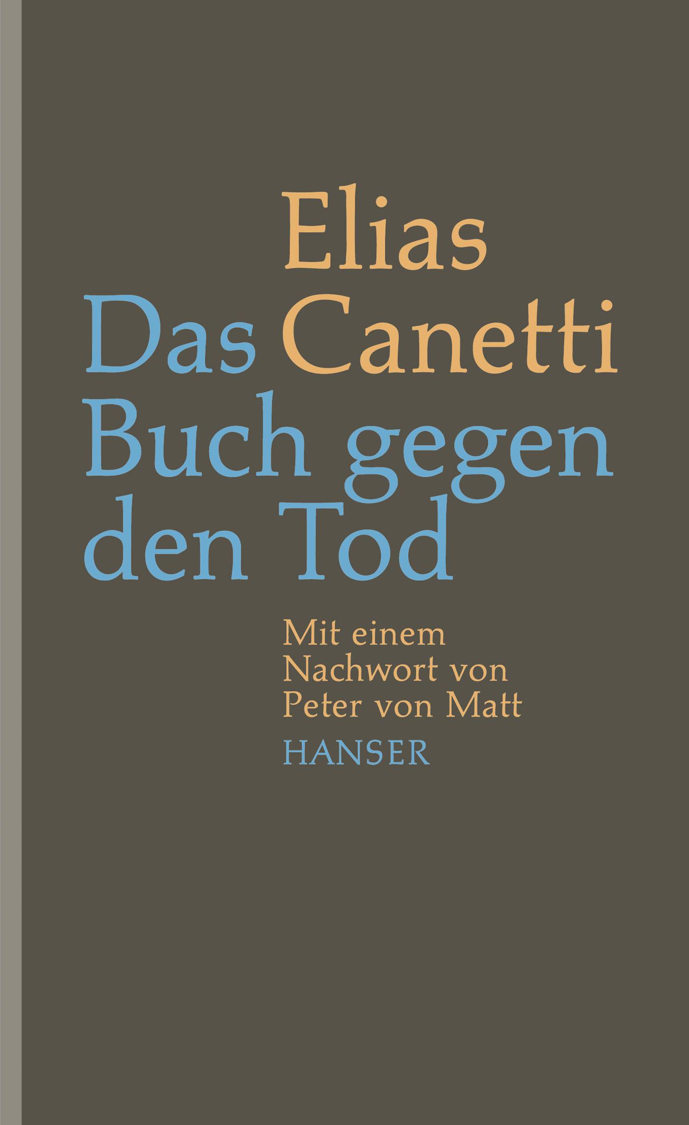 Das Buch gegen den Tod - Elias Canetti