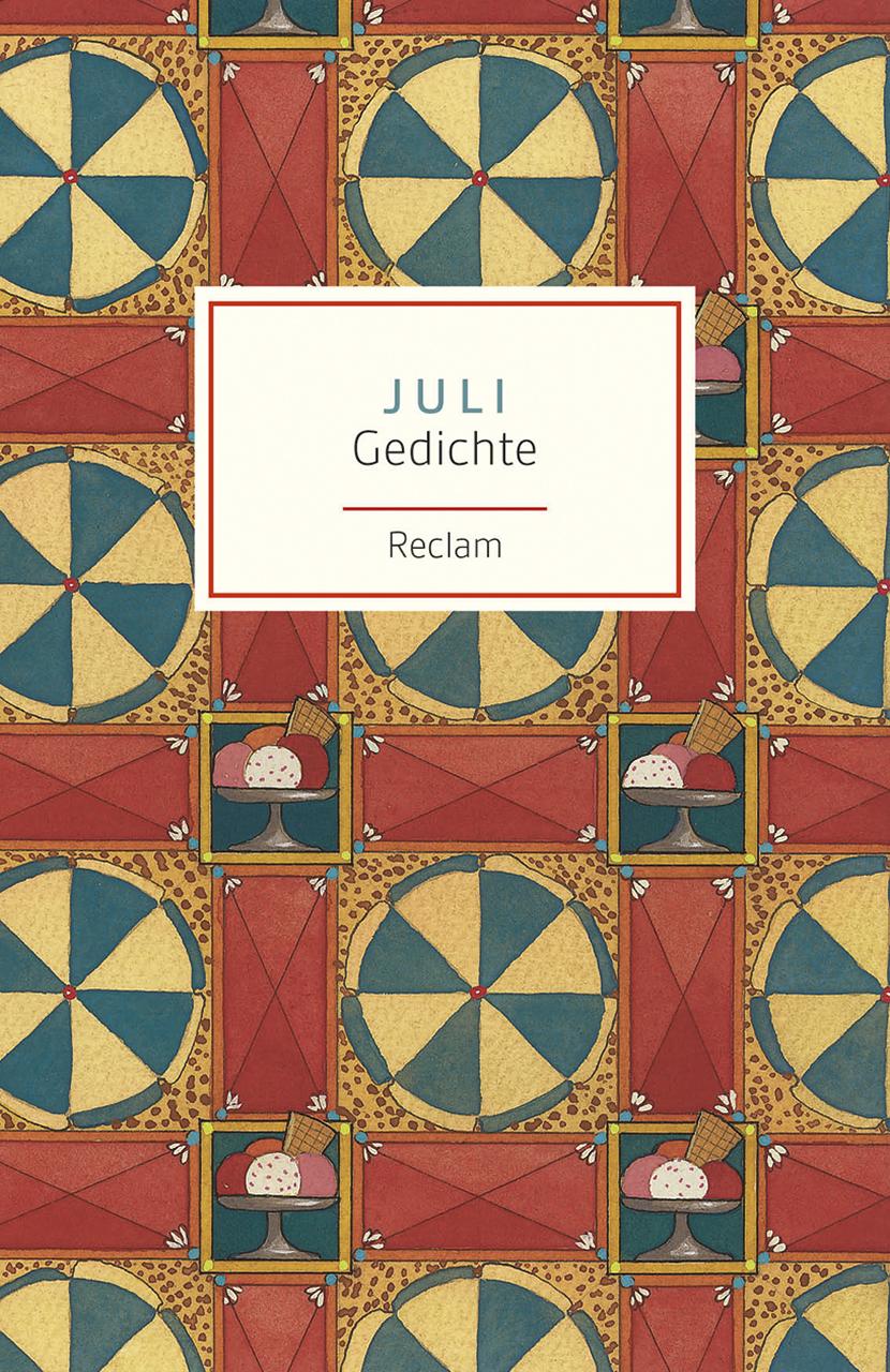 Juli: Gedichte - Evelyne Polt-Heinzl, Christine Schmidjell (Hrsgs.)