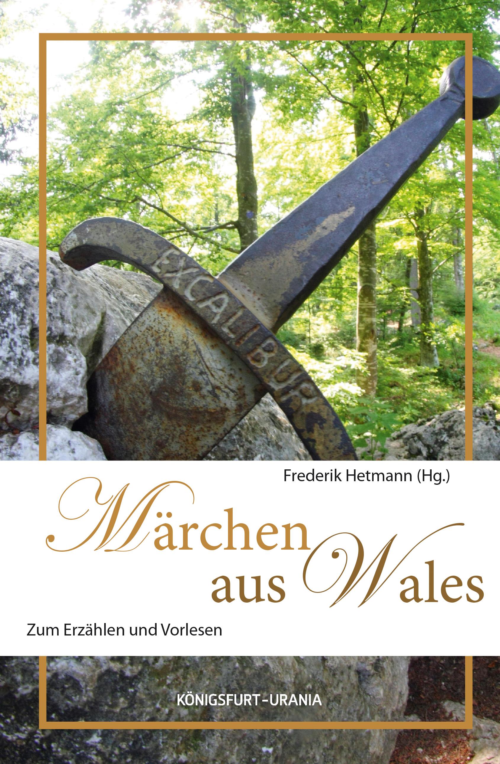 Märchen aus Wales: Zum Erzählen und Vorlesen - Frederik Hetmann