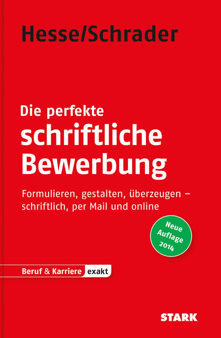 Bewerbung Beruf & Karriere / Die perfekte schri...