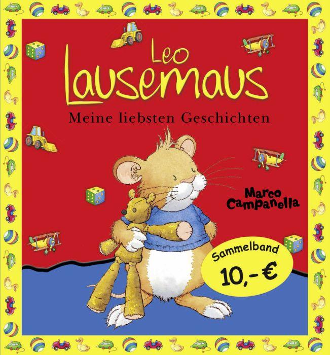 Leo Lausemaus - Meine liebsten Geschichten: Jubiläums-Sammelband - Marco Campanella