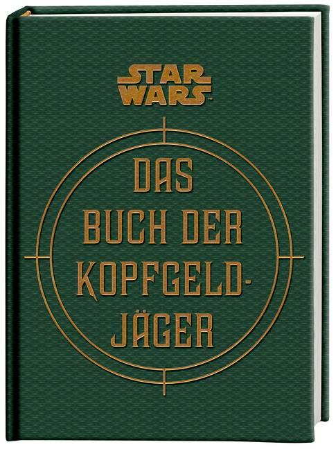 Star Wars: Das Buch der Kopfgeldjäger - Daniel Wallace