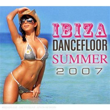 Various - Ibiza Dancefloor: Summer 2007