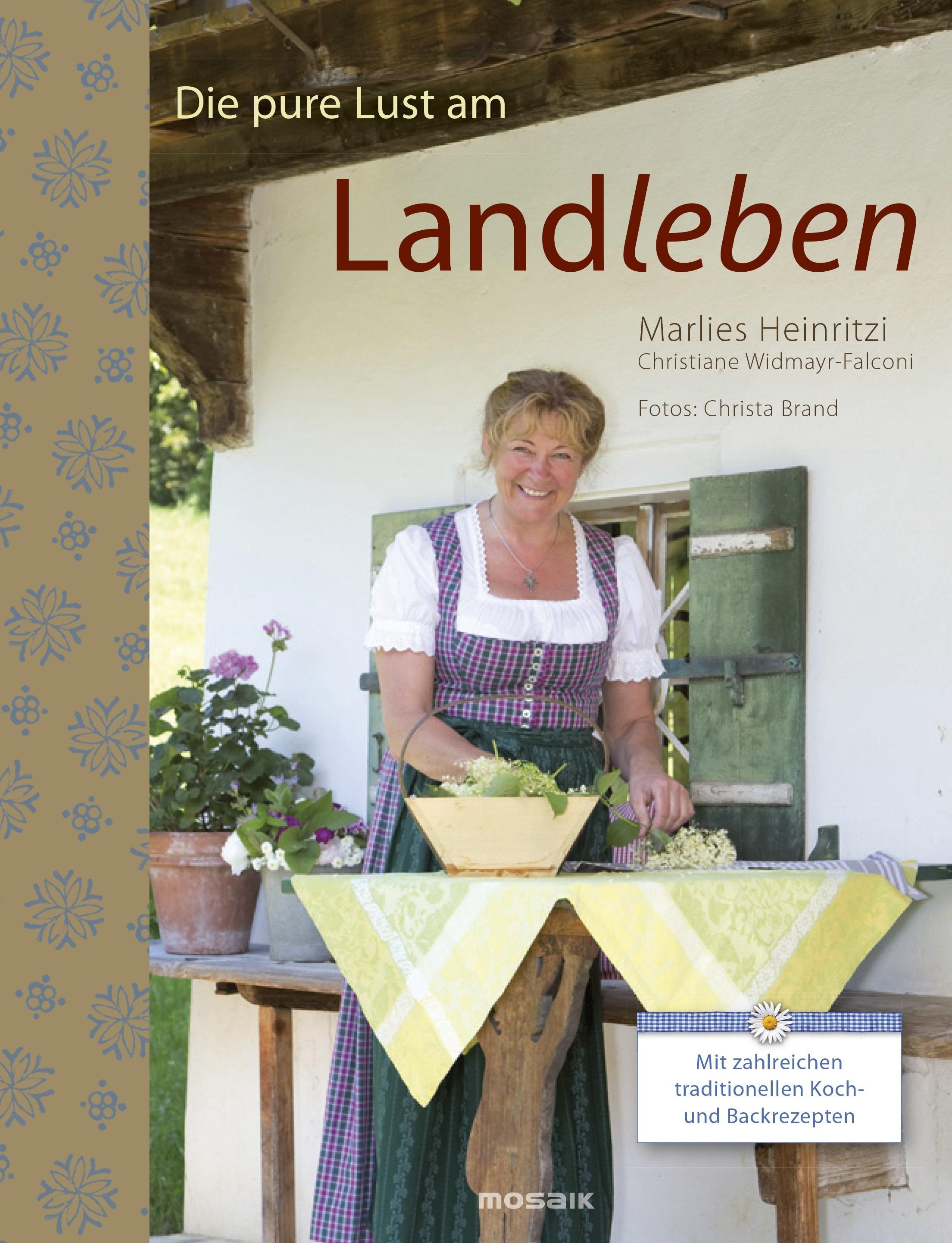 Die pure Lust am Landleben: Mit zahlreichen tra...